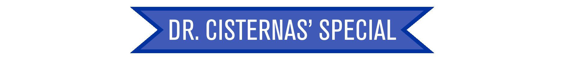 Dr. Cisternas' Special